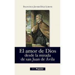 El amor de Dios desde la mirada de san Juan de Ávila