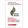 Amazonía. Asamblea Especial del Sínodo de los Obispos para la Región Panamericana. Discursos del Papa y documento final