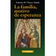 La familia, motivo de esperanza. Doctrina y vida