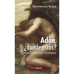 """""""Adán, ¿dónde estás?"""" Preguntas antropológicas contemporáneas"""