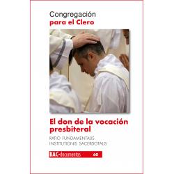 El don de la vocación presbiteral. Ratio Fundamentalis Institutionis Sacerdotalis
