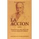 La Acción (1893). Ensayo de una crítica de la vida y de una ciencia de la práctica