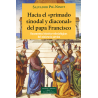 """Hacia el """"primado sinodal y diaconal"""" del papa Francisco"""