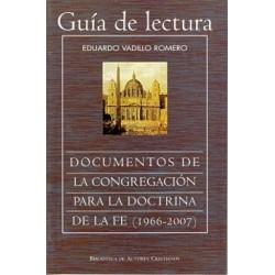 Guía lectura y sumario de los Documentos de la Congregación para la Doctrina de la Fe (1966-2007)
