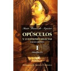 Opúsculos y cuestiones selectas. I: Filosofía (1)