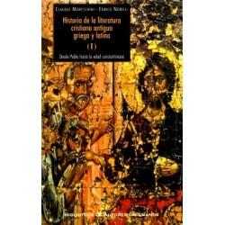Historia de la literatura cristiana antigua griega y latina. I: Desde Pablo hasta la edad constantiniana