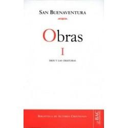 Obras de San Buenaventura. I: Dios y las criaturas