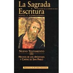 La Sagrada Escritura. Nuevo Testamento. II: Hechos de los Apóstoles y Cartas de San Pablo