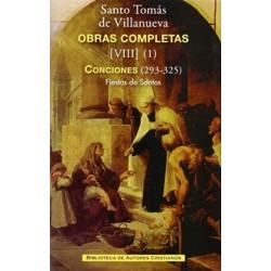 Obras completas de Santo Tomás de Villanueva. VIII (1): Conciones 293-325. Fiestas de Santos: San Agustín - San Juan Bautista